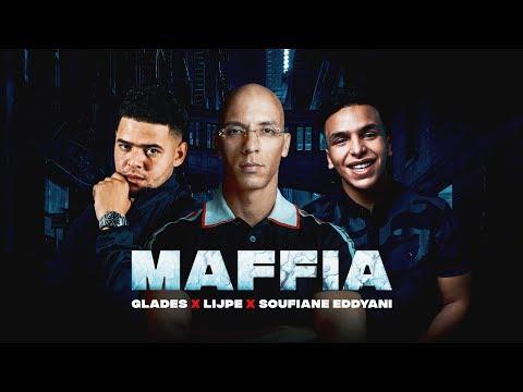 Glades ft Lijpe & Soufiane Eddyani - Maffia