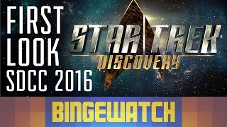 Star Trek: Discovery - First Look and New Info from Comic-Con 2016
