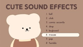 Download lagu CUTE + AESTHETIC SOUND EFFECTS PACK | sfx that I use for edits (no copyright) 🐻