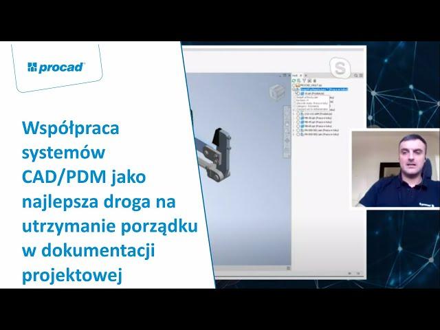 Współpraca systemów CAD/PDM jako najlepsza droga na utrzymanie porządku w dokumentacji projektowej.