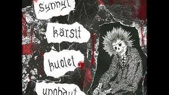 Ydinaseeton Pohjola - Synnyt, Kärsit, Kuolet, Unohdut (Full Album)