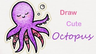How to draw a cute Octopus | Step by step art for kids