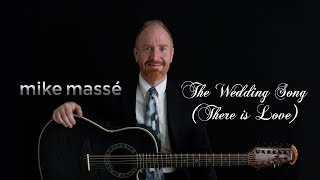 The Wedding Song (There is Love) (acoustic Noel Paul Stookey cover) - Mike Massé