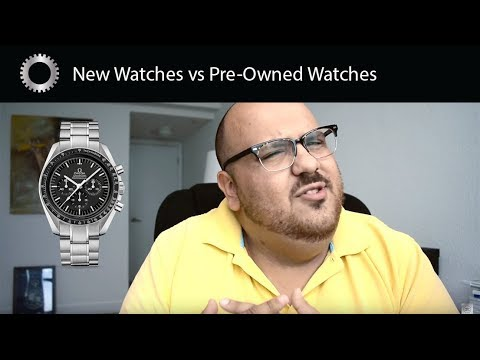 Buying Watches Pre Owned or at an Authorized Dealer - Pros and Cons