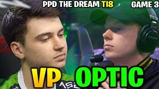 VP vs OPTIC TI8 - PPD THE DREAM - THE INTERNATIONAL 2018 Game 3