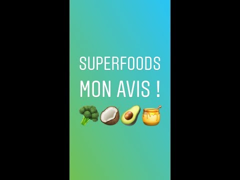 SUPERFOODS 🌿🥥🥑🥦 ce que je consomme