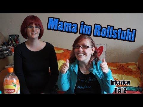Mama im Rollstuhl / Assistenz und Probleme im Alltag /Interview Teil 2