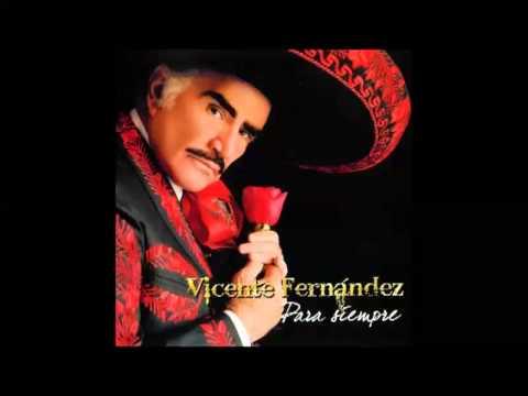 Vicente Fernandez   Estos Celos
