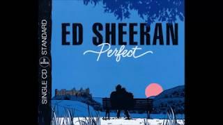 Ed Sheeran Perfect 1 hour