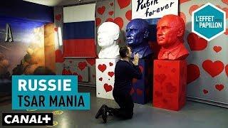Russie : Tsar Mania - L'Effet Papillon – CANAL+