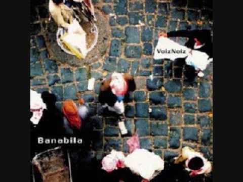 Banabila- Milos Came By