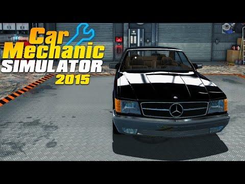 Car Mechanic Simulator 2015 - Реставрация Mercedes-Benz 560 SEC