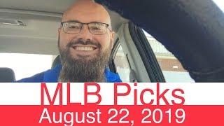 MLB Picks (8-22-19) | Major League Baseball Expert Predictions | Vegas Lines & Odds