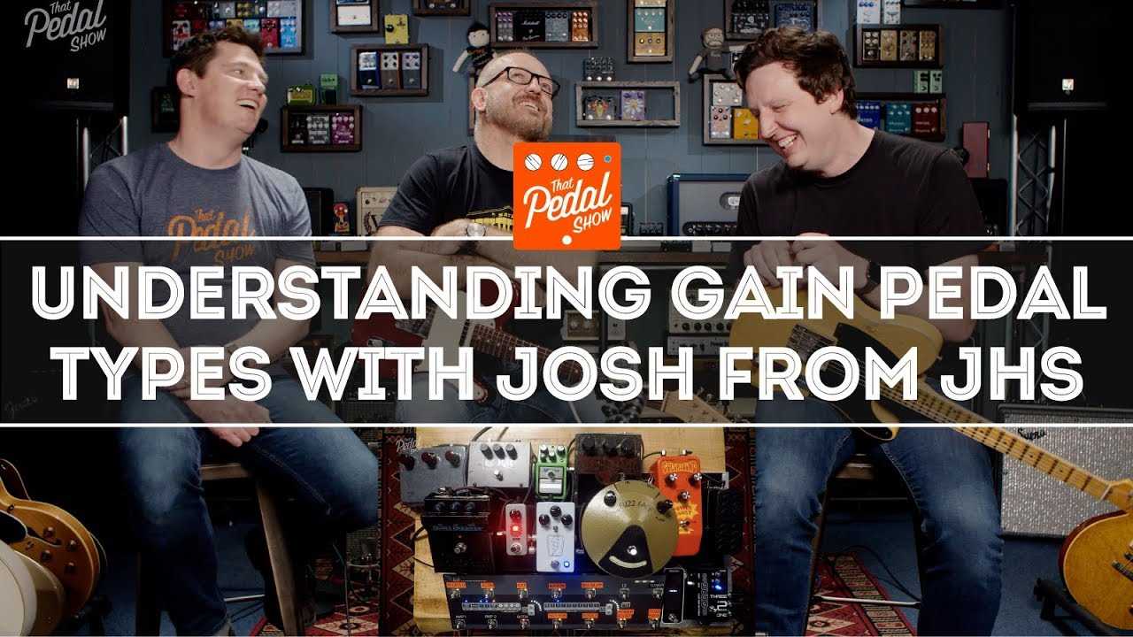 Understanding Overdrive Distortion Boost Fuzz With Josh Scott Of Box By All Fet Jhs Pedals That Pedal Show