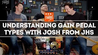 Understanding Overdrive, Distortion, Boost & Fuzz With Josh Scott Of JHS Pedals – That Pedal Show