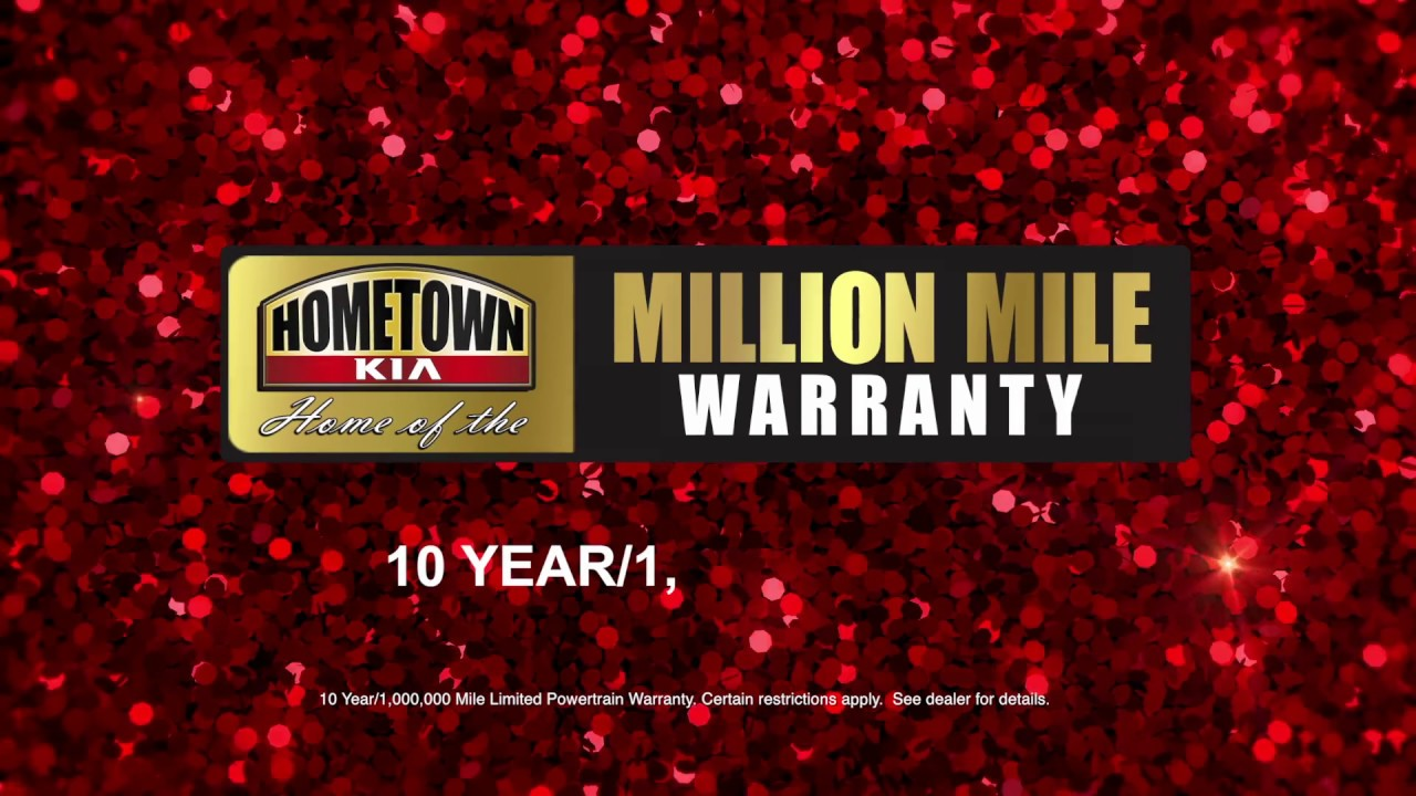 Hometown Kia 7 2018 Million Mile Warranty Youtube