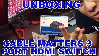 Unboxing of Cable Matters 3 Port HDMI Switch