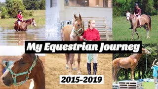 My Equestrian Journey | from lease horses, to my first horse, to my first mustang. 2015-2019