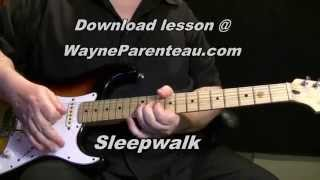 Sleepwalk - Guitar Lesson