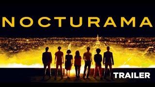 Nocturama (Trailer) - Sortie/Release : 7/09/2016