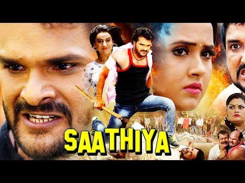 Saathiya Bhojpuri Full Action Movie 2018   Khesari Lal Yadav, Akshara Singh, Anad Mohan