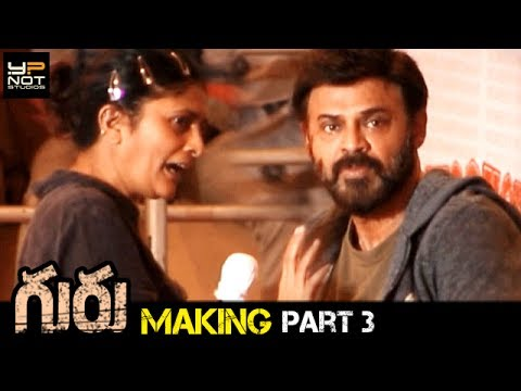 Guru Telugu Movie Making Part 3 | Venkatesh | Ritika Singh | Santhosh Narayanan | Sudha Kongara