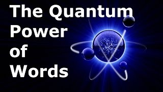 The Quantum Power of Words