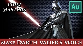 Film Masters: Create Darth Vader's Voice in Adobe Audition. Star Wars