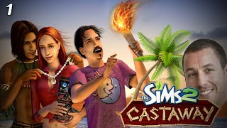 The Sims 2: Castaway Stories - Adam Sandler (Part 1)