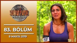 Survivor Panorama 83. Bölüm - 8 Mayıs 2019