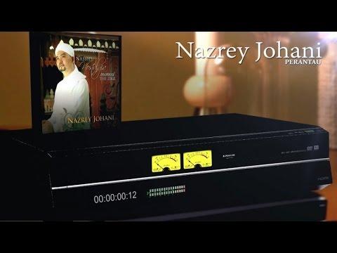 Nazrey Johani - Perantau (Official Lyric Video)