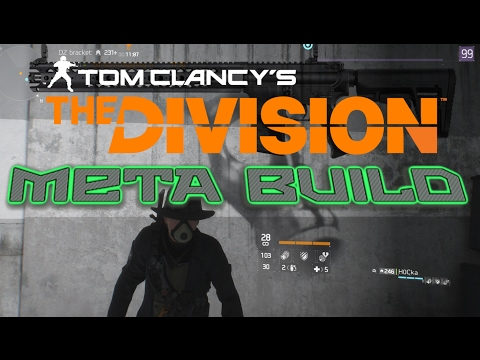 The Ultimate META Build - (The Division)