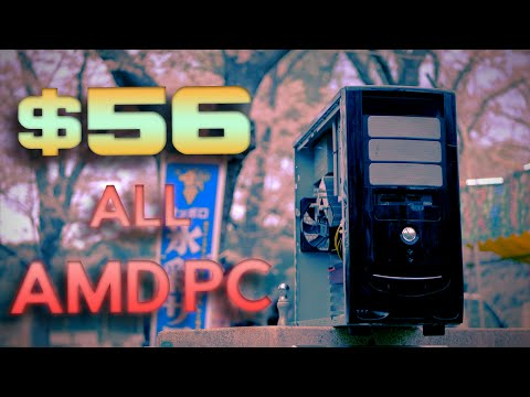 The $56 ALL AMD GAMING PC - BORDERLANDS 2 on a BUDGET
