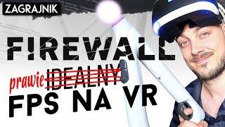 Byłby idealny FPS na VR, ALE... - Firewall (recenzja, PSVR)