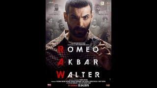 RAW Movie Trailer Update   Romeo Akbar Walter Film Trailer Updates   John Abraham   Mouni Roy