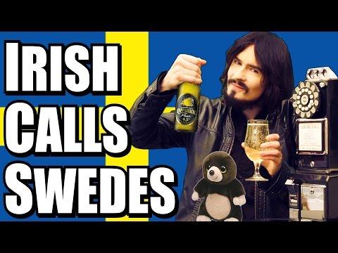 Irish Person Calls Random Swedish People!