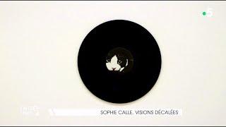 Sophie Calle, visions décalées