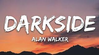 Download Alan Walker - Darkside (Lyrics) ft. Au/Ra and Tomine Harket Mp3 and Videos
