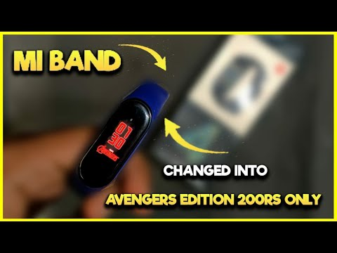 BEST MI BAND 4 trick to change in  Mi Band 4 Avengers Edition in Just 200Rs. 😱