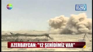 Azerbaycan : ''12 Şehidimiz var''
