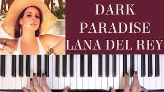 HOW TO PLAY: DARK PARADISE - LANA DEL REY