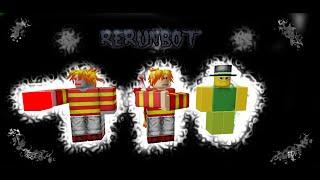 Rerunbot [roblox animation]