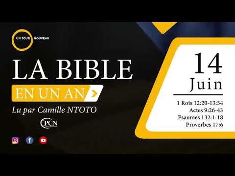 Camille Ntoto   La bible en un an - Lecture du 14 juin