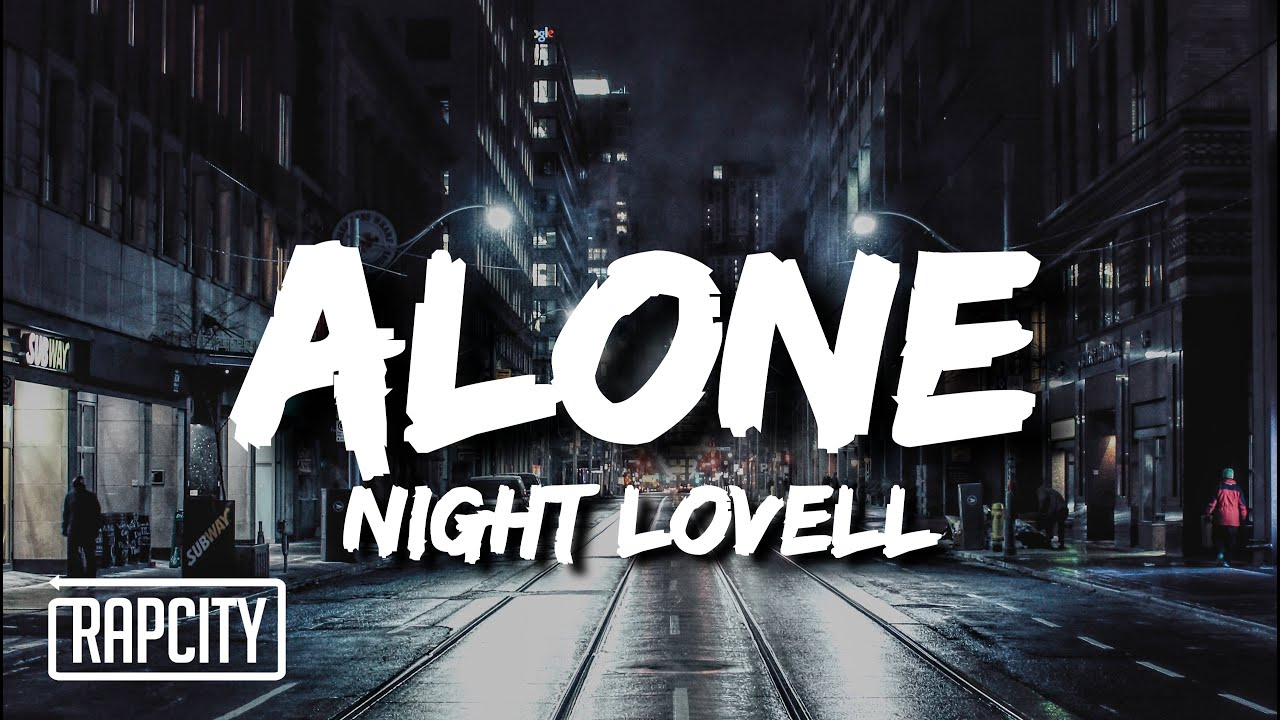 Night Lovell - Alone (Lyrics)