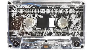 Скачать SH MIXTAPE 36 STAND HIGH PATROL Old School Tracks 2005 2009