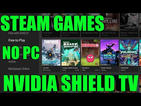 HOW TO PLAY STEAM GAMES (PC GAMES) ON THE NVIDIA SHIELD TV FROM GEFORCE NOW