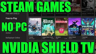 How To Play Steam Games Pc Games On The Nvidia Shield Tv From Geforce Now