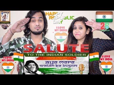 Aye Mere Watan Ke Logon || Lata Mangeshkar || Republic Day (26 Jan) Special Indian Reaction 🇮🇳😘