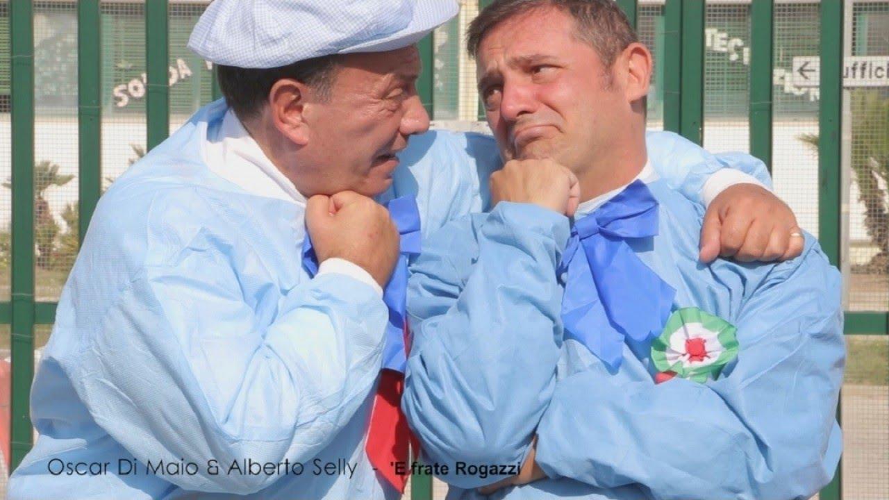 Oscar Di Maio feat Alberto Selly - E frate Rogazzi (I fratelli Rogazzi) (Official video)