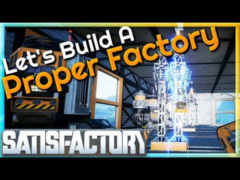 Let's Build A Proper Factory! |  (Early Access) #13